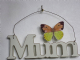 Mum Wooden Hanging Wall Plaque.
